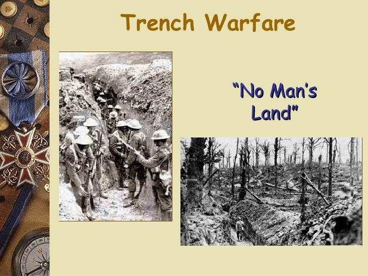 "Trench Warfare "" No Man's Land"""