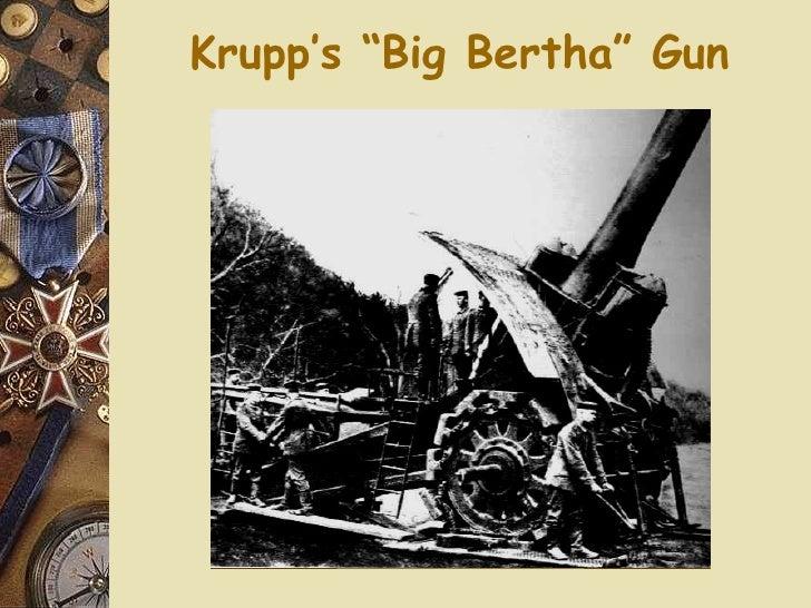 "Krupp's ""Big Bertha"" Gun"