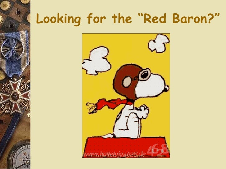 """Looking for the """"Red Baron?"""""""