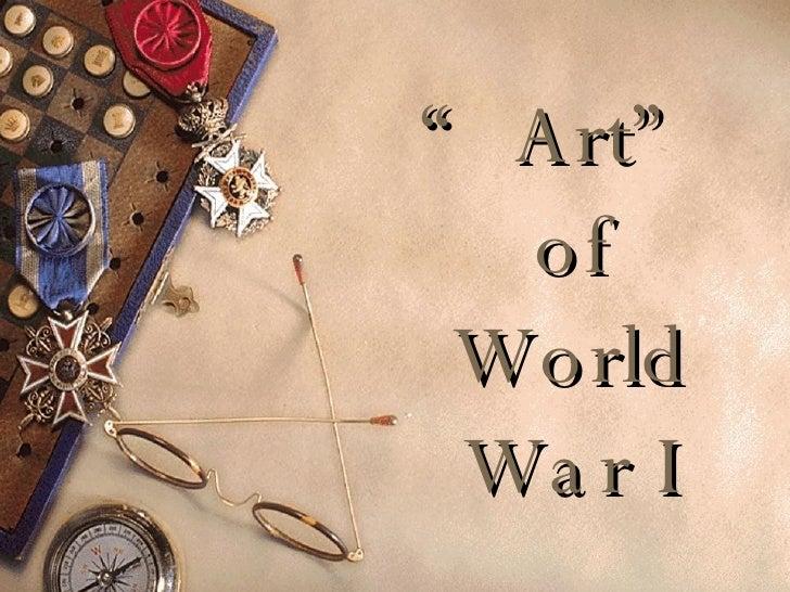 """"""" Art"""" of World War I"""