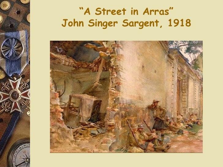 """"""" A Street in Arras"""" John Singer Sargent, 1918"""