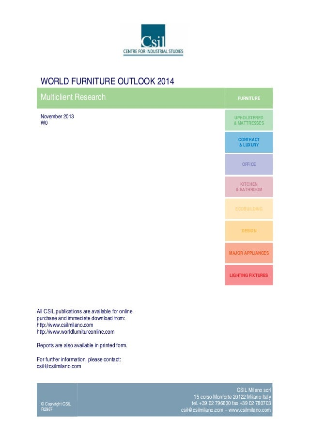 WORLD FURNITURE OUTLOOK 2014 Multiclient Research November 2013 W0  FURNITURE  UPHOLSTERED & MATTRESSES CONTRACT & LUXURY ...