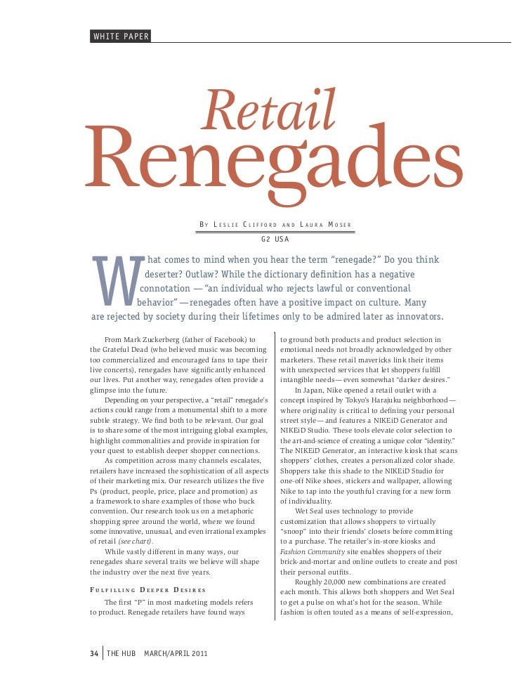 WHI T e PAPeR                                   RetailRenegades                          By LeSLie cLiFFord        and   L...