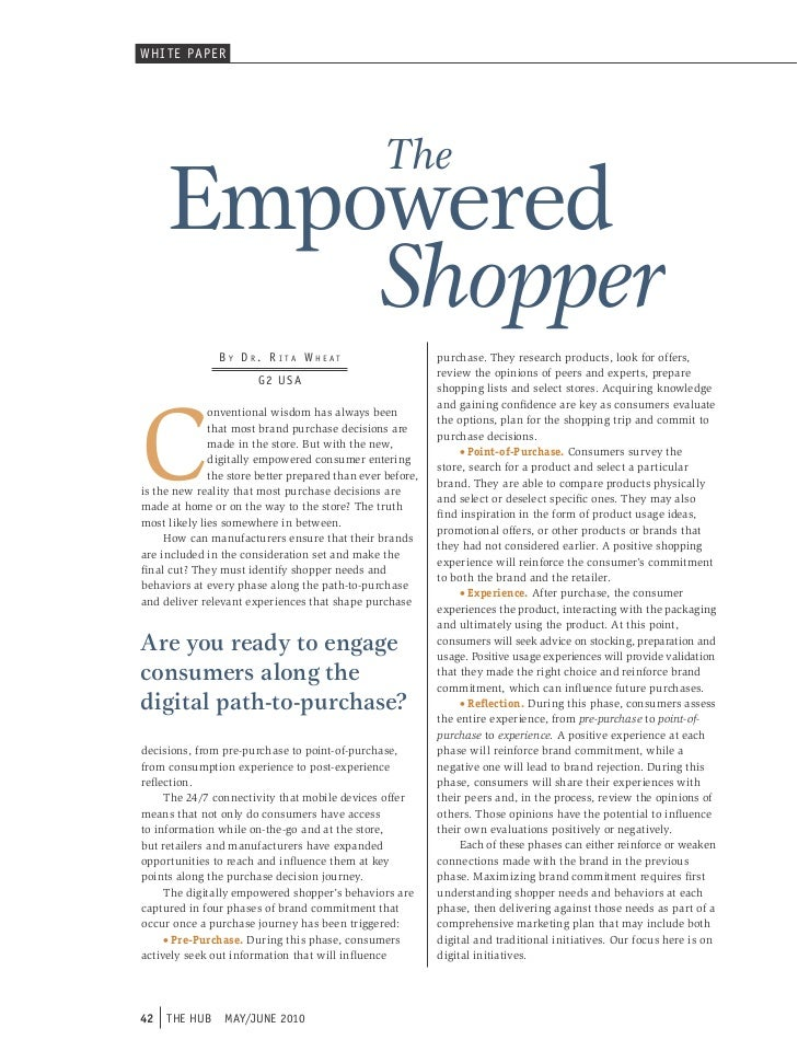WHI T E PAPER                                                  The     Empowered         Shopper                By dr. r i...