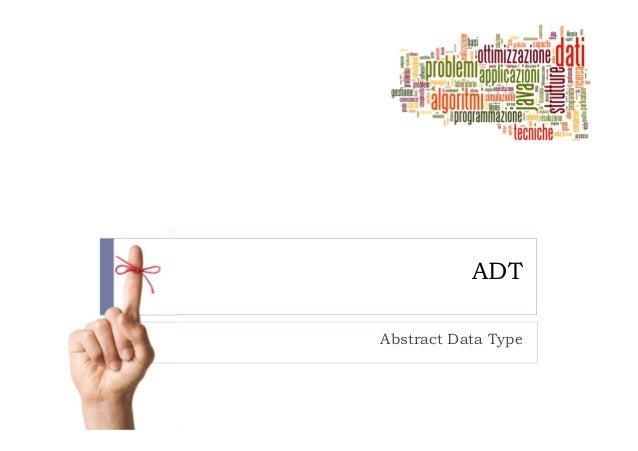 ADTAbstract Data Type