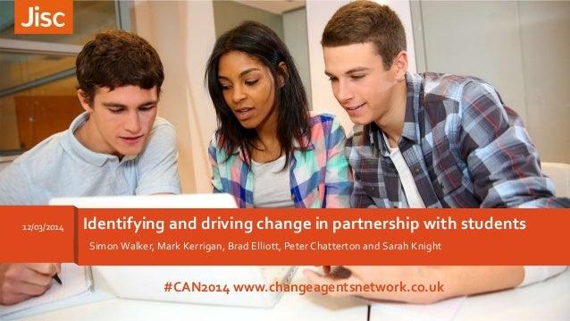 SimonWalker, Mark Kerrigan, Brad Elliott, Peter Chatterton and Sarah Knight Identifying and driving change in partnership ...
