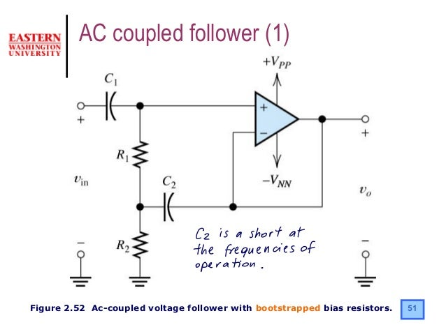 operational amplifiersinverting amplifier; 51 51figure 2 52 ac coupled voltage follower