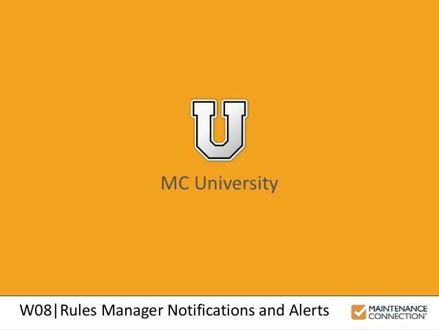MC University W08|Rules Manager Notifications and Alerts