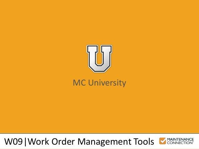 MC University W09 Work Order Management Tools