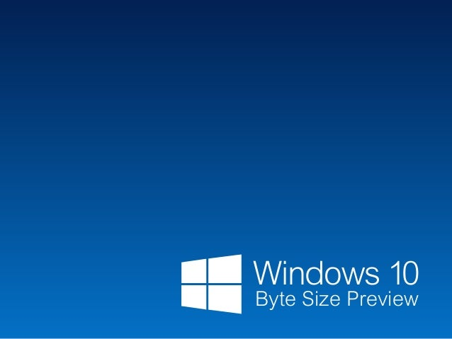 Windows 10 Byte Size Preview