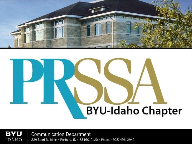 The BYU-Idaho Chapter          of thePublic Relations Student  Society of America