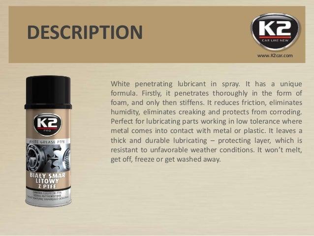W121 K2 White Grease PTFE Slide 2
