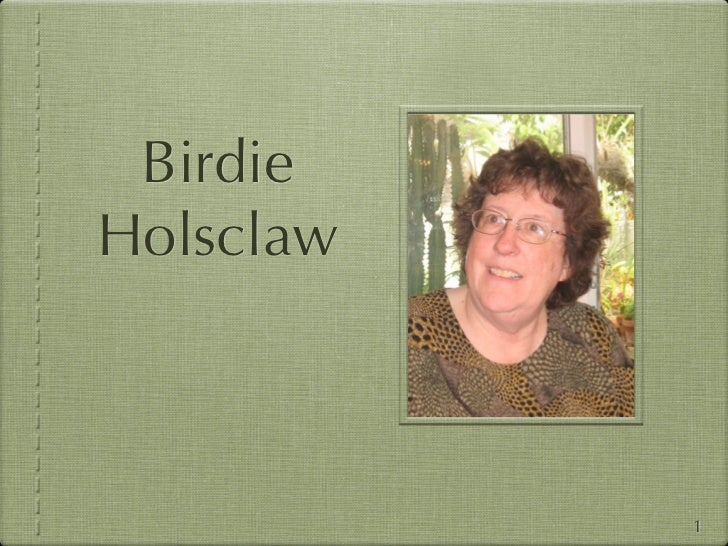 BirdieHolsclaw           1