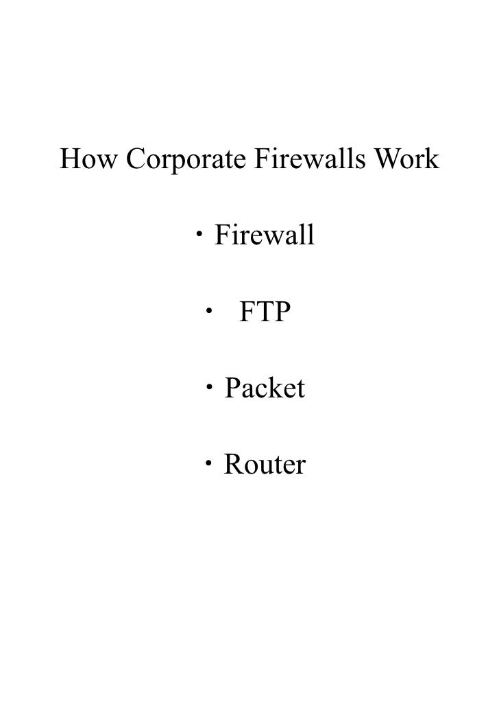 How Corporate Firewalls Work           ・Firewall           ・ FTP           ・Packet           ・Router