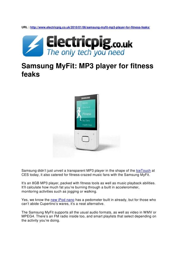URL : http://www.electricpig.co.uk/2010/01/06/samsung-myfit-mp3-player-for-fitness-feaks/     Samsung MyFit: MP3 player fo...