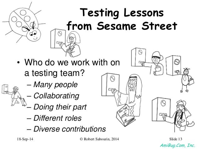 Testing Lessons Learned from Sesame Street