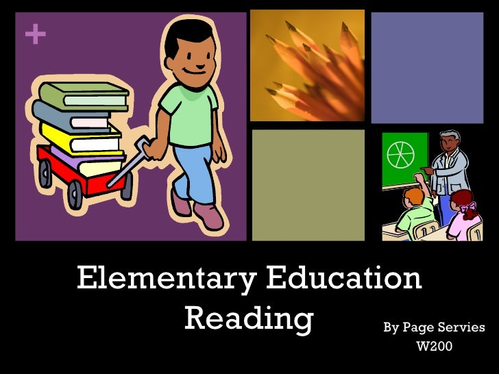 +         Elementary Education          Reading      By Page Servies                                W200