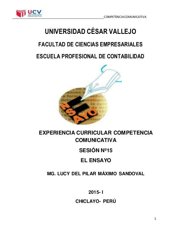 COMPETENCIA COMUNICATIVA 1 UNIVERSIDAD CÉSAR VALLEJO FACULTAD DE CIENCIAS EMPRESARIALES ESCUELA PROFESIONAL DE CONTABILIDA...