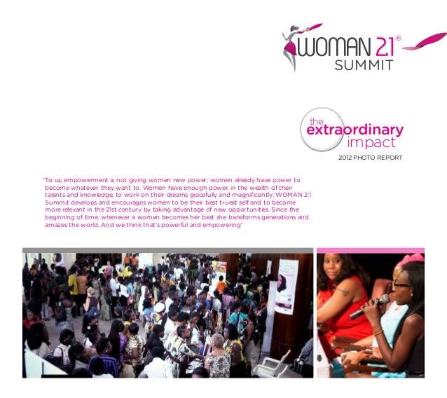 "extraordinarytheimpact2012 PHOTO REPORTSUMMITWOMAN2.1®""To us, empowerment is not giving women new power; women already hav..."