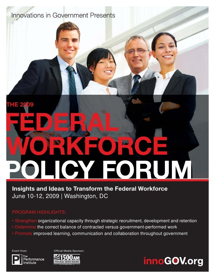 THE 2009      Insights and Ideas to Transform the Federal Workforce  June 10-12, 2009 | Washington, DC   PROGRAM HIGHLIGHT...