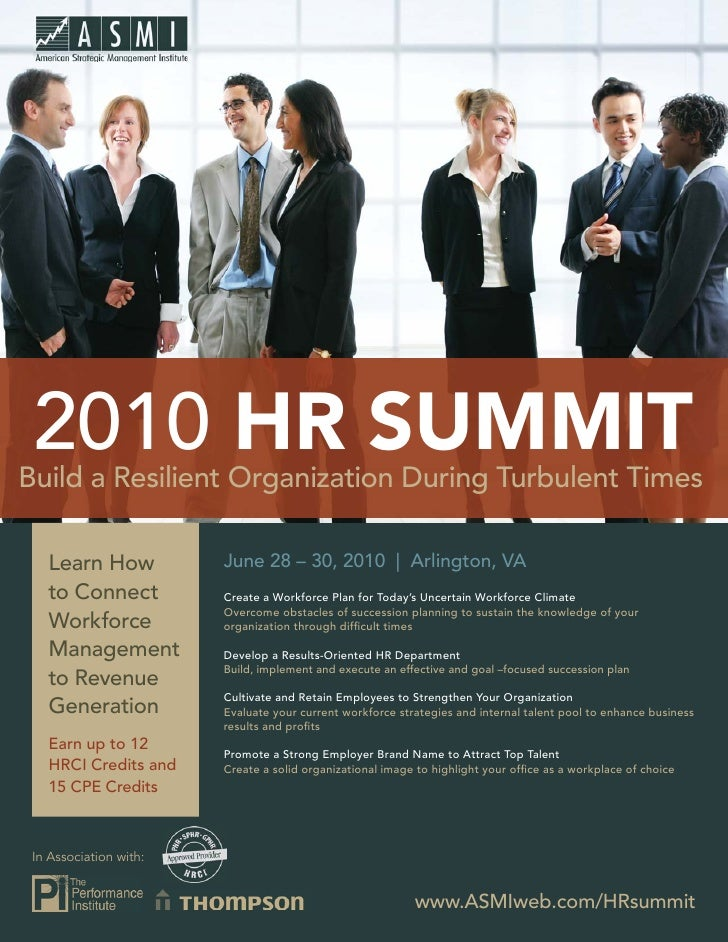 2010 HR SUMMIT Build a Resilient Organization During Turbulent Times     Learn How            June 28 – 30, 2010 | Arlingt...