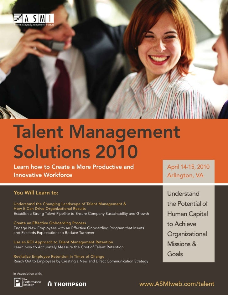 Talent Management Solutions 2010 Learn how to Create a More Productive and                                        April 14...