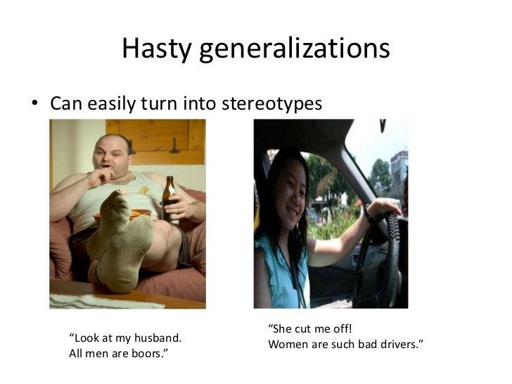1 Hasty Generalization
