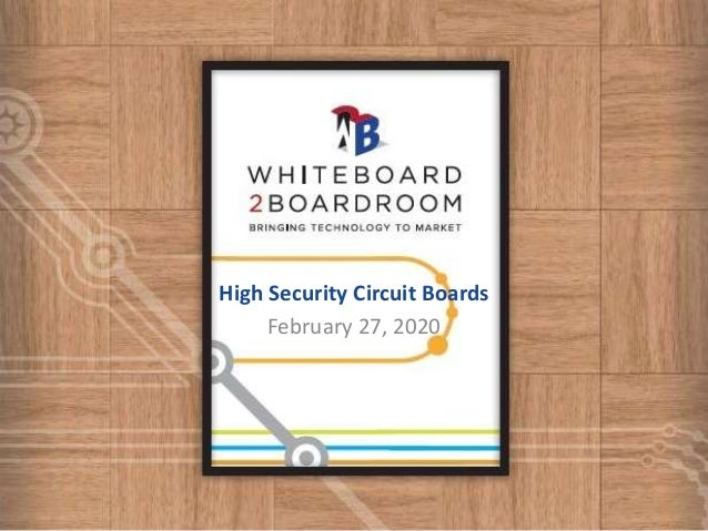 High Security Circuit Boards February 27, 2020