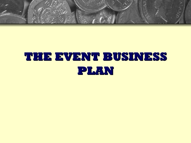 THE EVENT BUSINESS PLAN