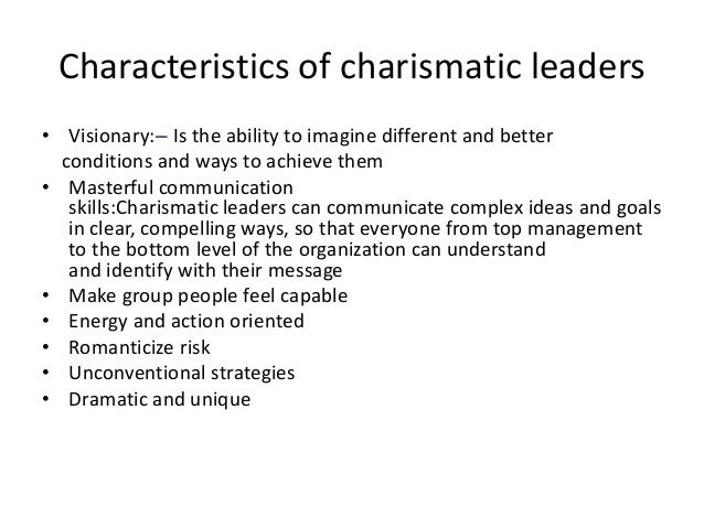 "leadership and charismatic leaders Charismatic leadership 1 charismatic leadership presented by, bablu chakma 2 charisma is a greek word meaning ""divinely inspired gift"" in leadership, charisma is a special quality of leaders whose purposes, powers, and extraordinary determination differentiate them from others."