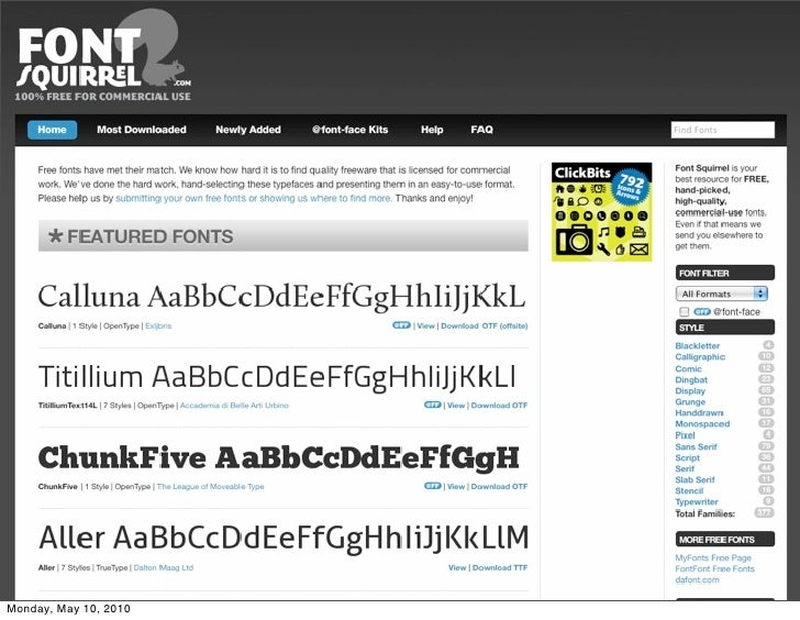 Acquiring fonts            Free fonts                Fontsquirrel, League of Movable Type,                WebFonts.info wi...