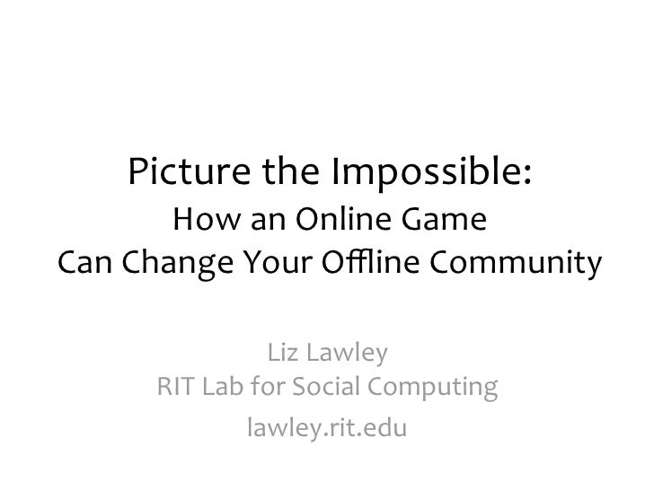 Picture the Impossible: How an Online Game Can Change Your Offline Community