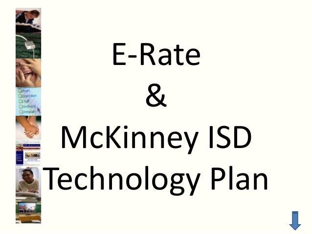 E-Rate & McKinney ISD Technology Plan