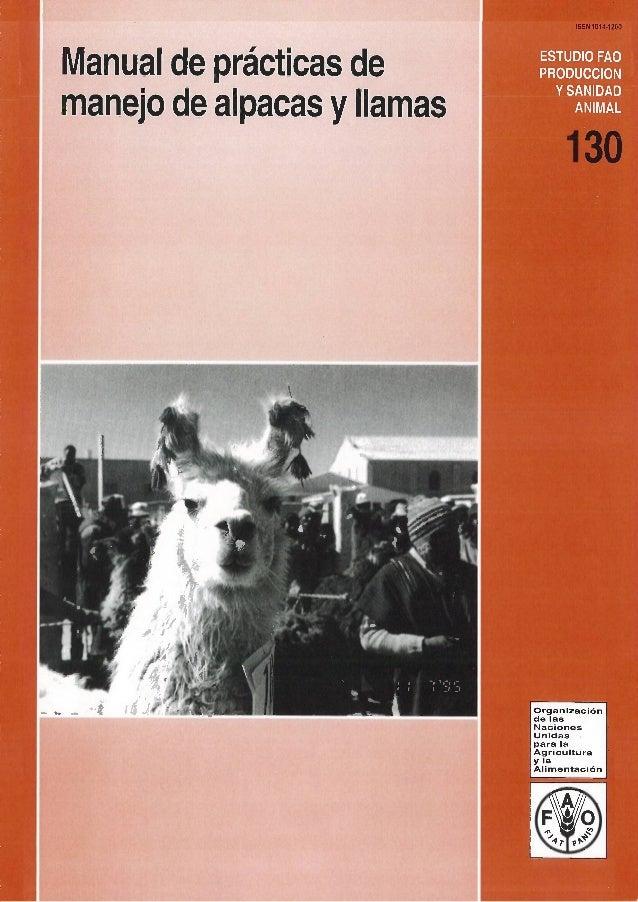 Manual de prácticas de manejo de alpacas y llamas ESTUD O F PRODUCCION' Y SANIDAD IMAL ISSN 1014-1200 Organización de las ...