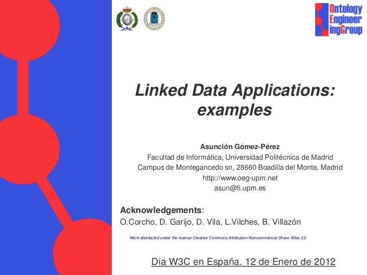Linked Data Applications:            examples                         Asunción Gómez-Pérez        Facultad de Informática,...