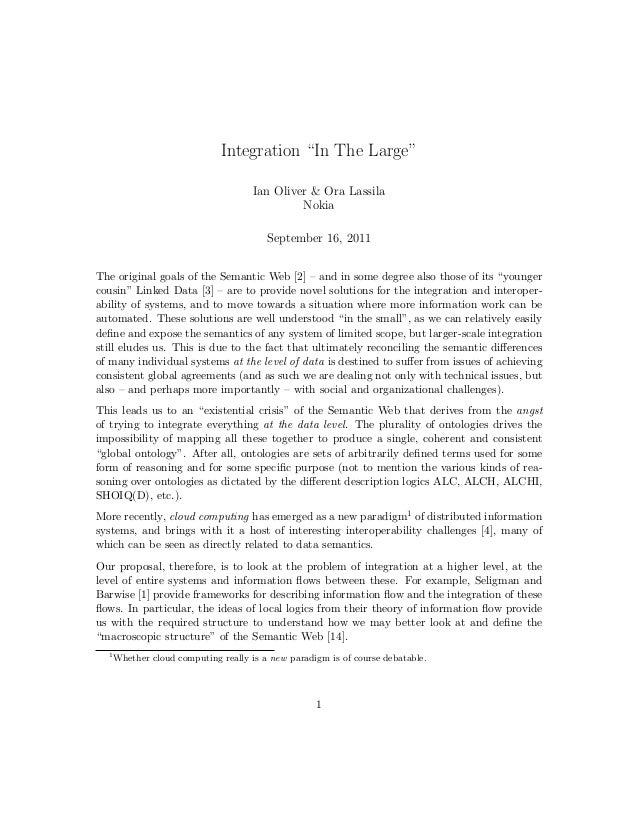 "Integration ""In The Large"" Ian Oliver & Ora Lassila Nokia September 16, 2011 The original goals of the Semantic Web [2] – ..."