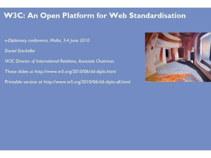 W3C an open platform for web standardisation