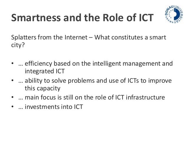 Discuss the role of the ict