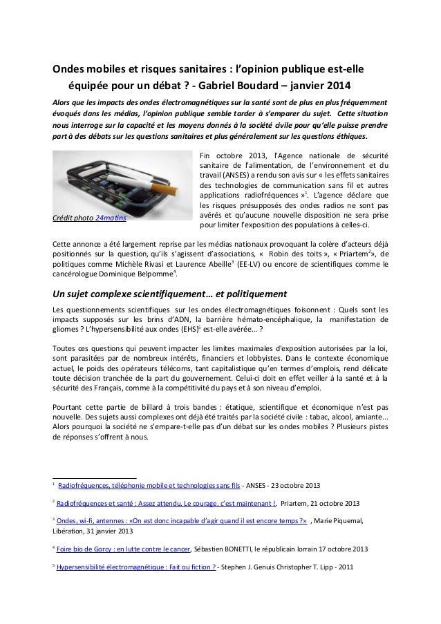 Ondes mobiles et risques sanitaires : l'opinion publique est-elle équipée pour un débat ? - Gabriel Boudard – janvier 2014...