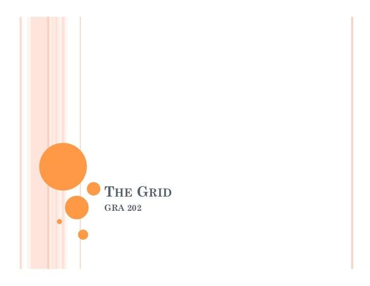 THE GRIDGRA 202