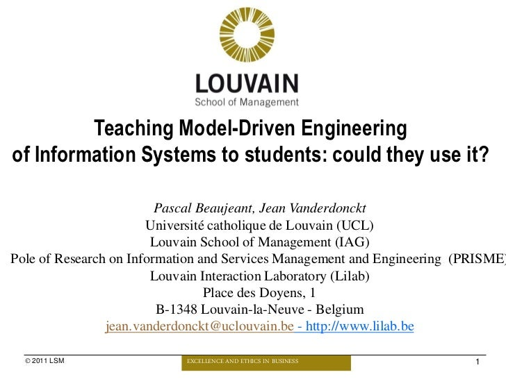 Teaching Model-Driven Engineeringof Information Systems to students: could they use it?                         Pascal Bea...