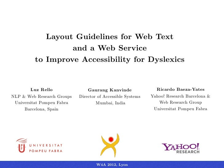Layout Guidelines for Web Text                  and a Web Service         to Improve Accessibility for Dyslexics        Lu...