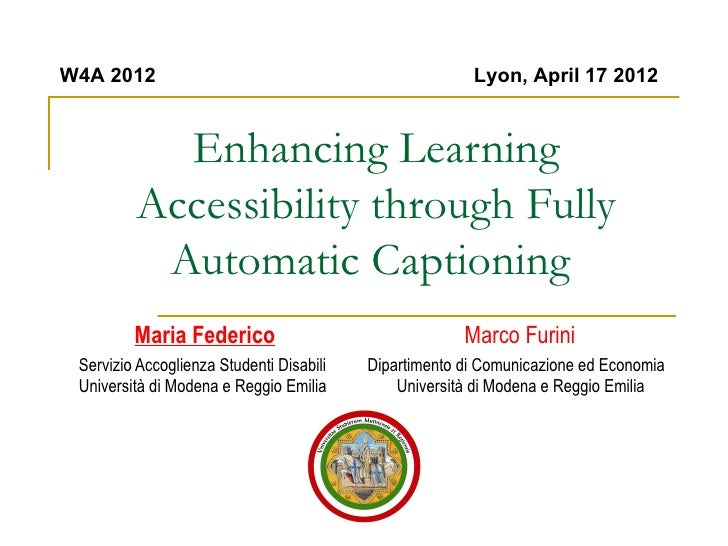 W4A 2012                                                Lyon, April 17 2012           Enhancing Learning         Accessibi...
