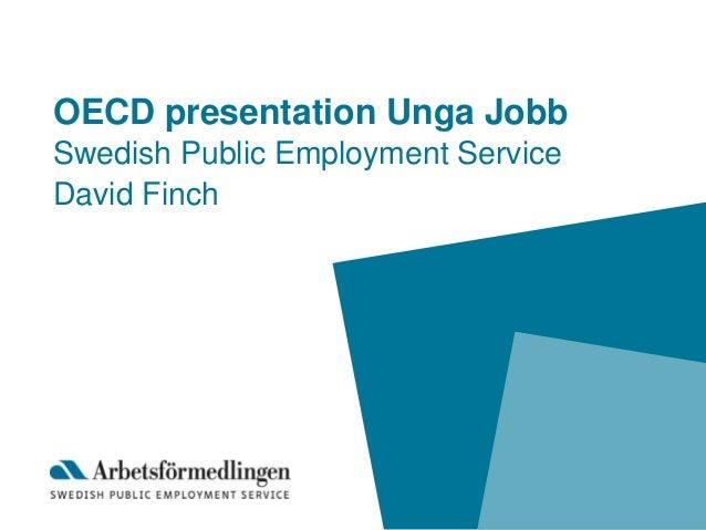 OECD presentation Unga Jobb Swedish Public Employment Service David Finch