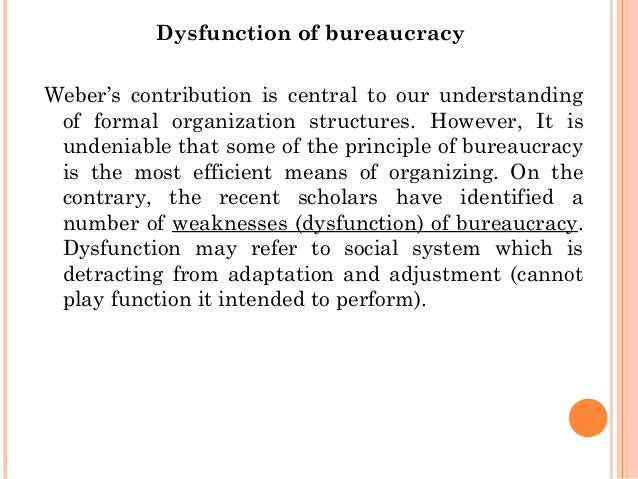 What was negative and positive about bureaucracy with weber