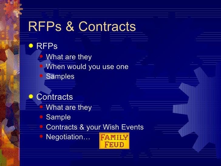 RFPs & Contracts <ul><li>RFPs </li></ul><ul><ul><li>What are they </li></ul></ul><ul><ul><li>When would you use one </li><...