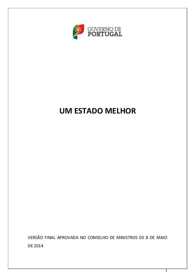 1 UM ESTADO MELHOR VERSÃO FINAL APROVADA NO CONSELHO DE MINISTROS DE 8 DE MAIO DE 2014
