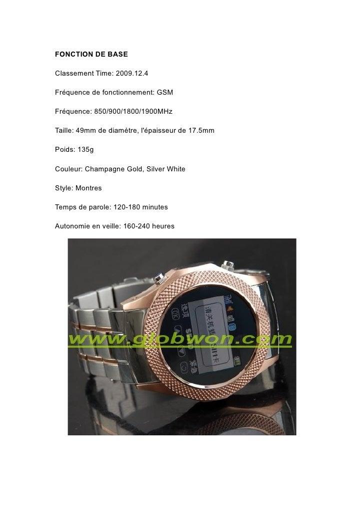 FONCTION DE BASE  Classement Time: 2009.12.4  Fréquence de fonctionnement: GSM  Fréquence: 850/900/1800/1900MHz  Taille: 4...
