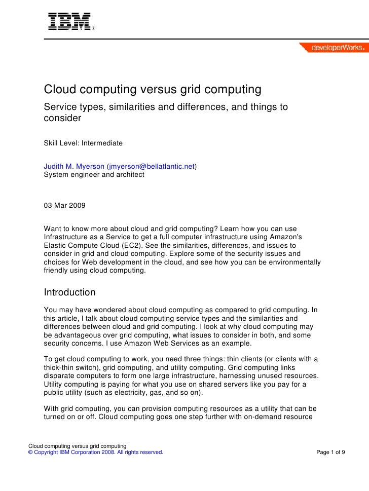 Cloud computing versus grid computing       Service types, similarities and differences, and things to       consider     ...