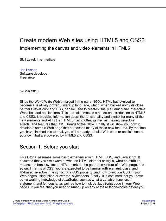 Create modern Web sites using HTML5 and CSS3      Implementing the canvas and video elements in HTML5      Skill Level: In...